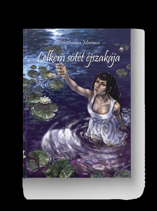 Baló Andrea Mariann Lelkem sötét éjszakája könyv